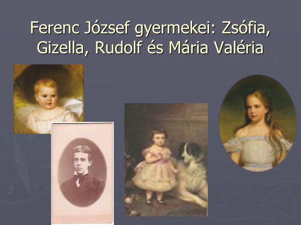 Ferenc József gyermekei: Zsófia, Gizella, Rudolf és Mária Valéria