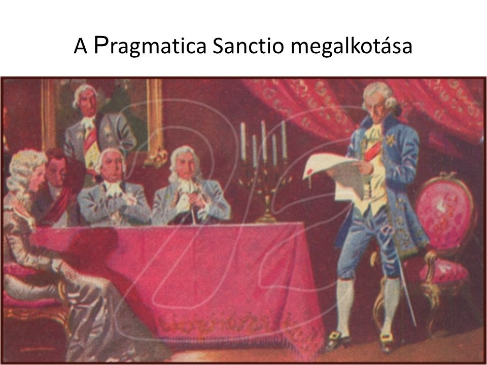 A P ragmatica Sanctio megalkotása
