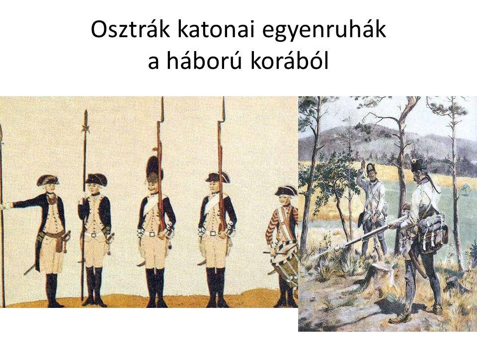 Osztrák katonai egyenruhák a háború korából