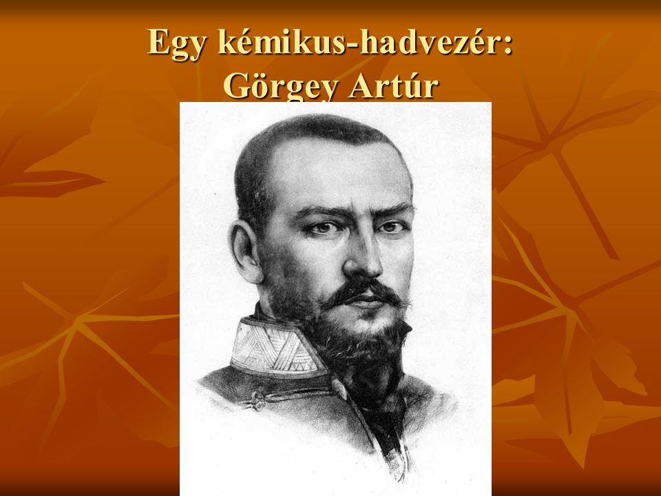 Egy kémikus-hadvezér: Görgey Artúr