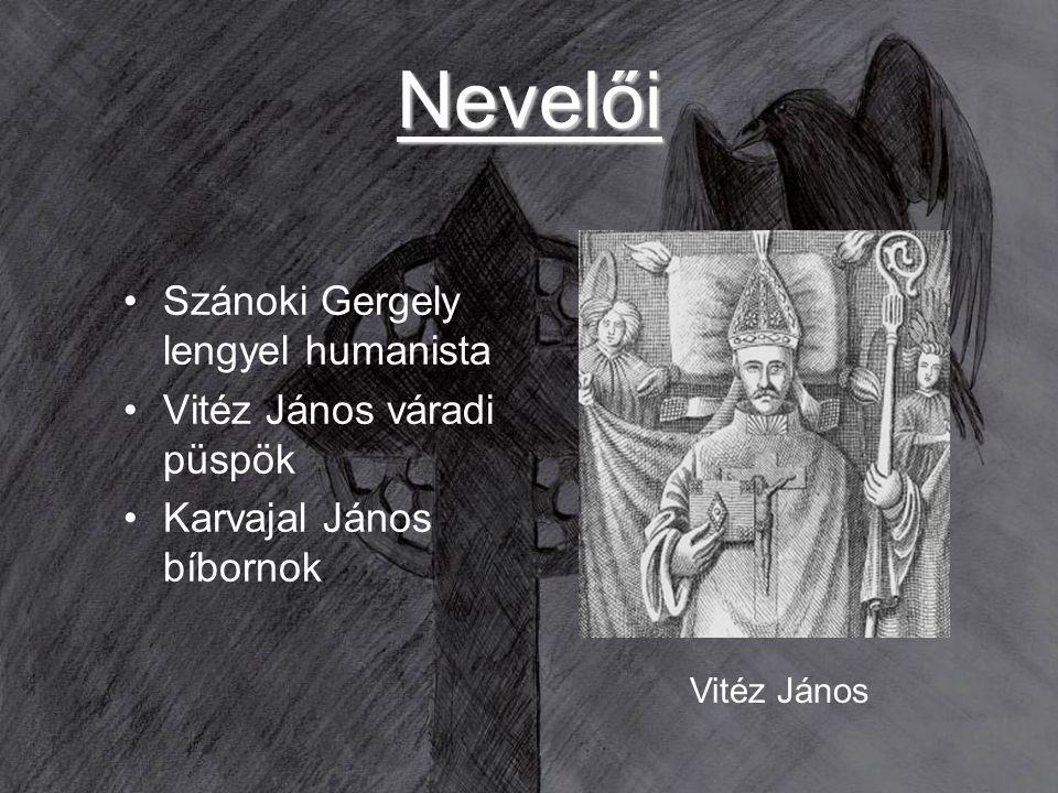 Nevelői Szánoki Gergely lengyel humanista Vitéz János váradi püspök Karvajal János bíbornok Vitéz János