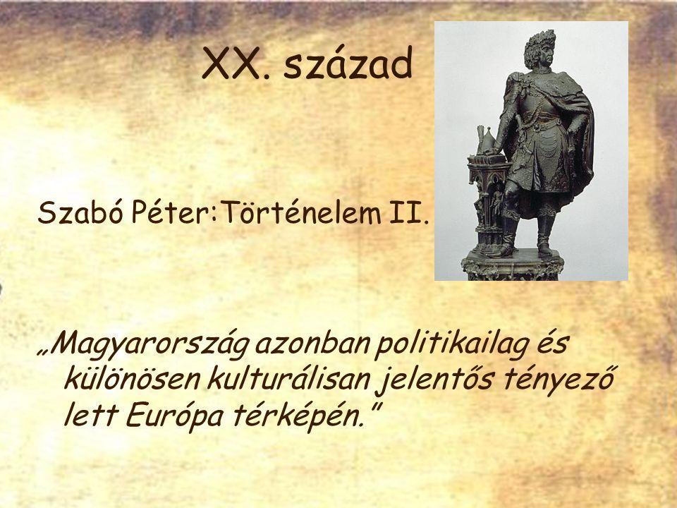 XX. század Szabó Péter:Történelem II.