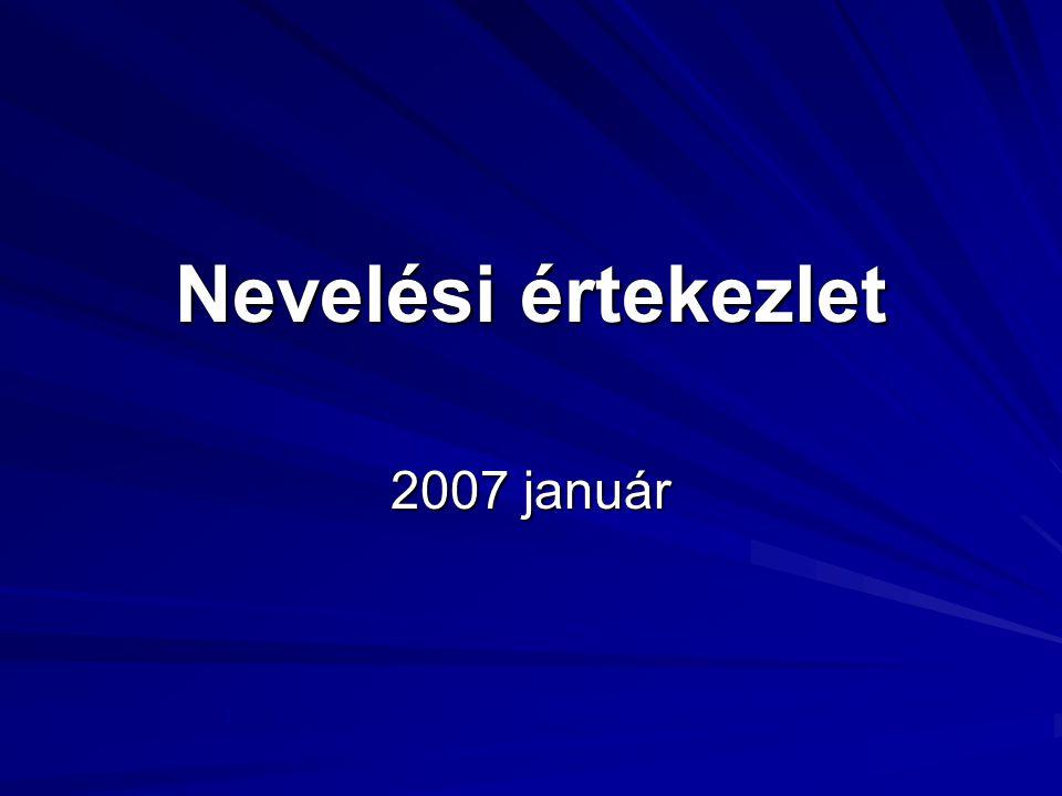 Nevelési értekezlet 2007 január