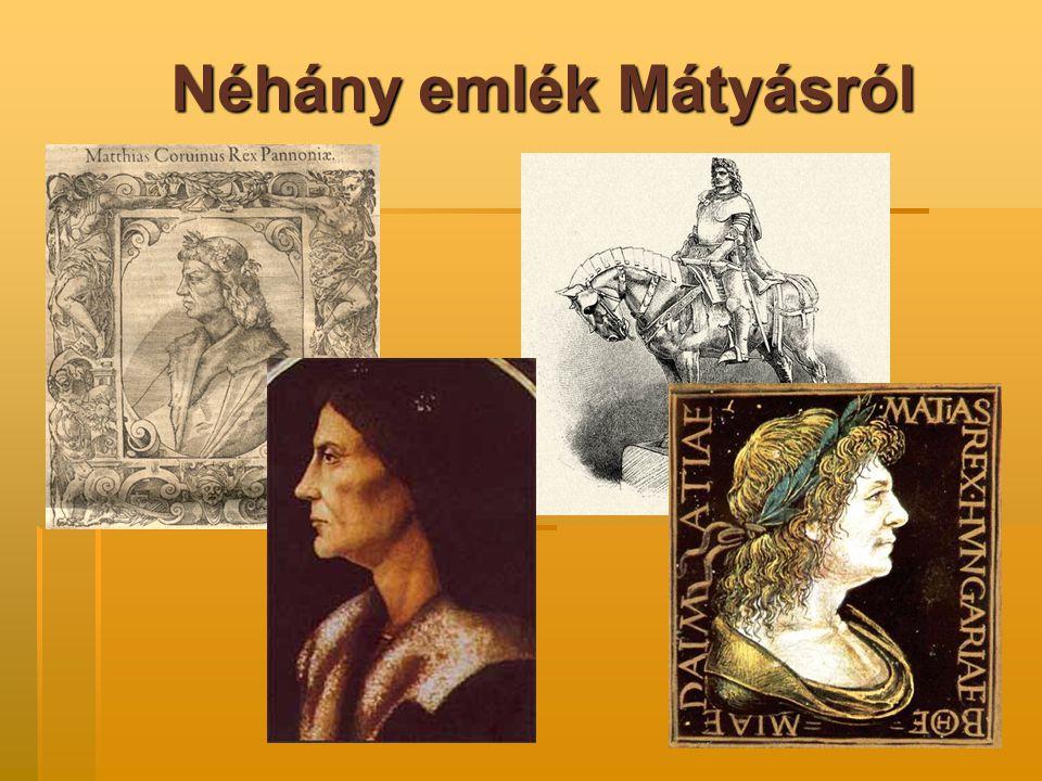 Néhány emlék Mátyásról