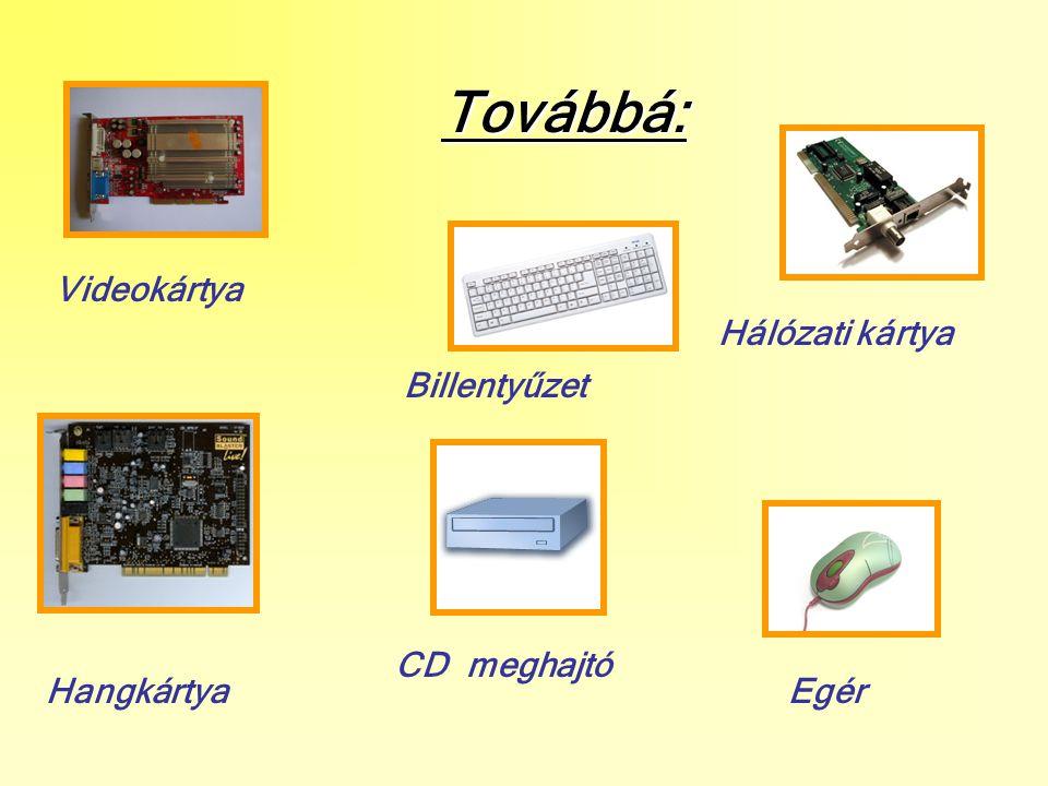Fontosabb adatok: CPU (processzor): gyártója és frekvenciája Pl.
