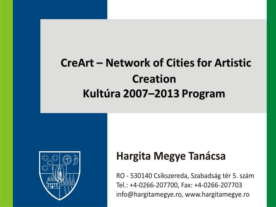 CreArt – Network of Cities for Artistic Creation Kultúra 2007–2013 Program