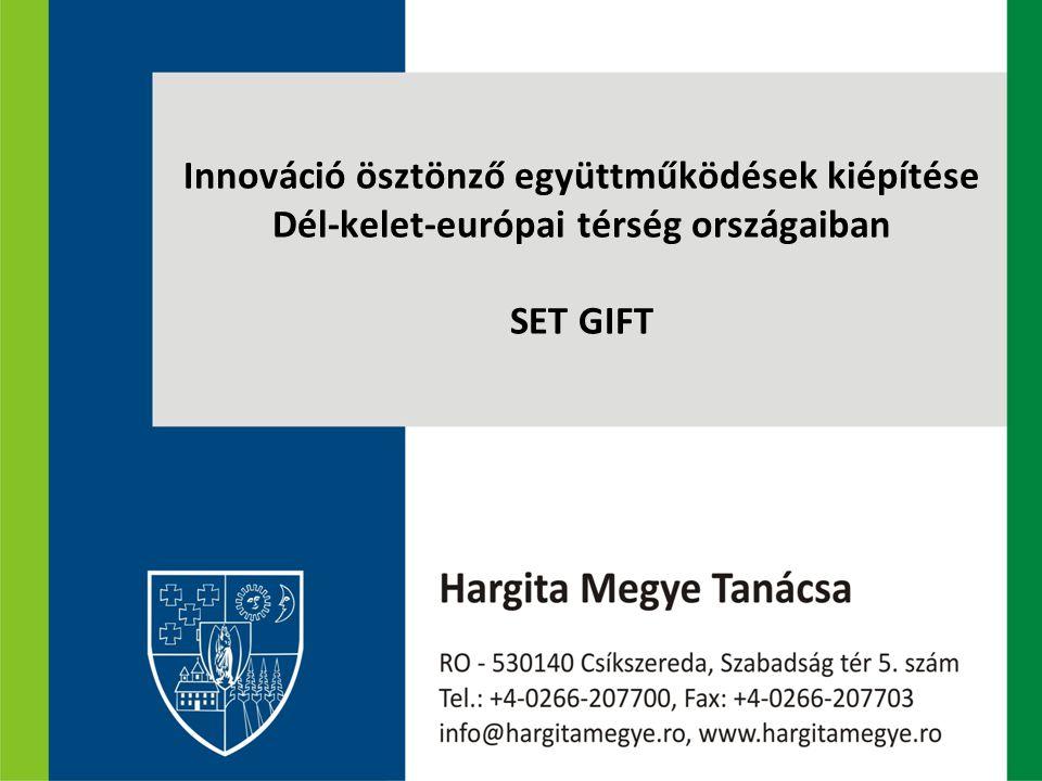 Innováció ösztönző együttműködések kiépítése Dél-kelet-európai térség országaiban SET GIFT