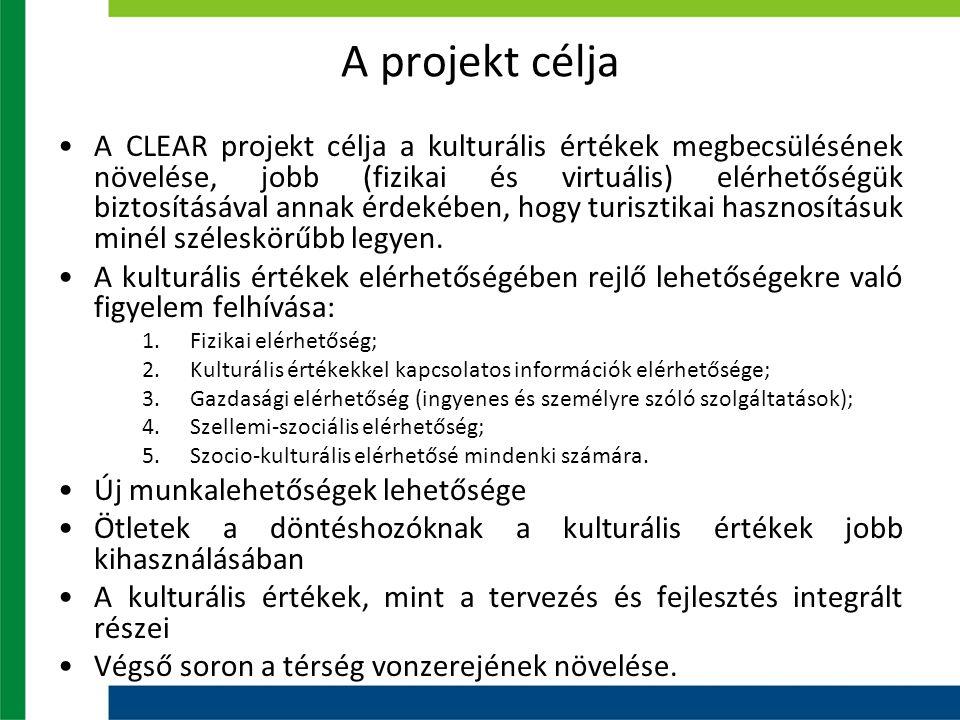 A projekt célja A CLEAR projekt célja a kulturális értékek megbecsülésének növelése, jobb (fizikai és virtuális) elérhetőségük biztosításával annak érdekében, hogy turisztikai hasznosításuk minél széleskörűbb legyen.
