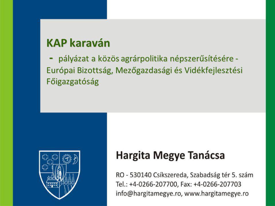 KAP karaván - pályázat a közös agrárpolitika népszerűsítésére - Európai Bizottság, Mezőgazdasági és Vidékfejlesztési Főigazgatóság