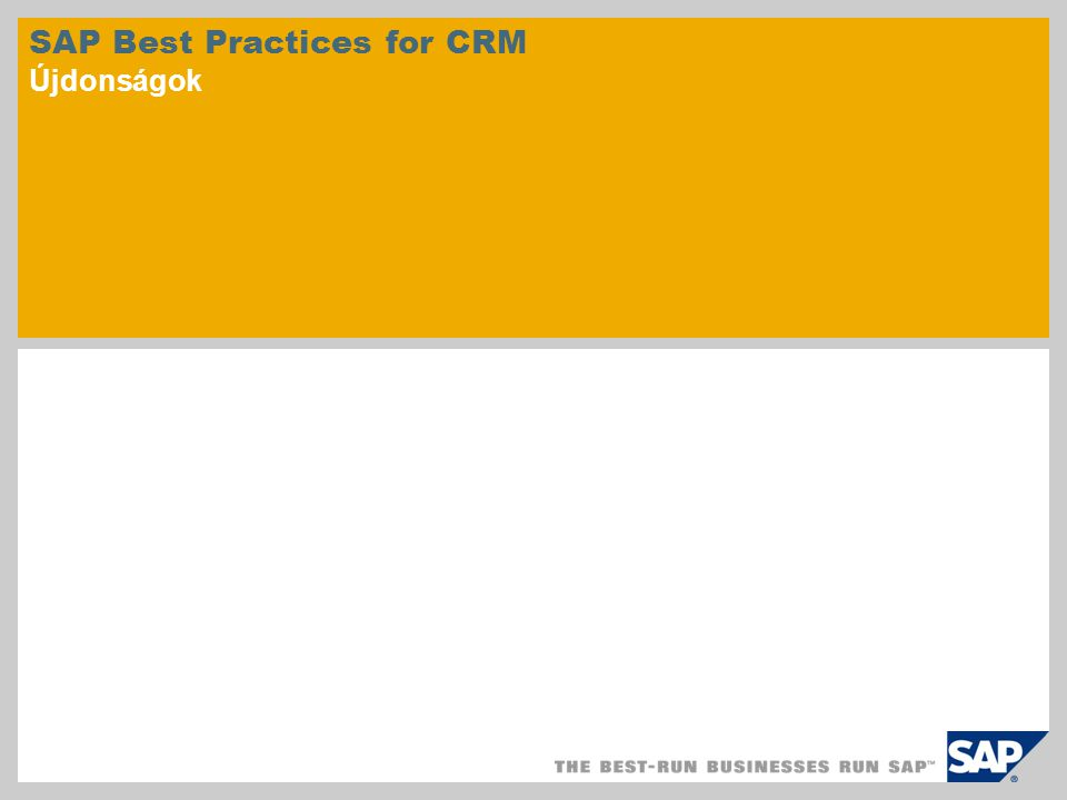 SAP Best Practices for CRM Újdonságok