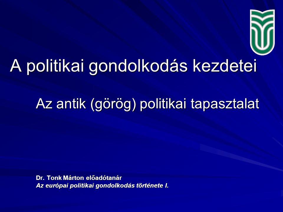 2 A politikai gondolkodás kezdetei /I.1.