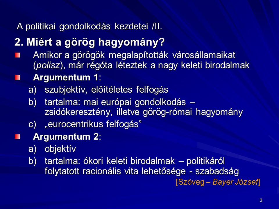 4 A politikai gondolkodás kezdetei /III.