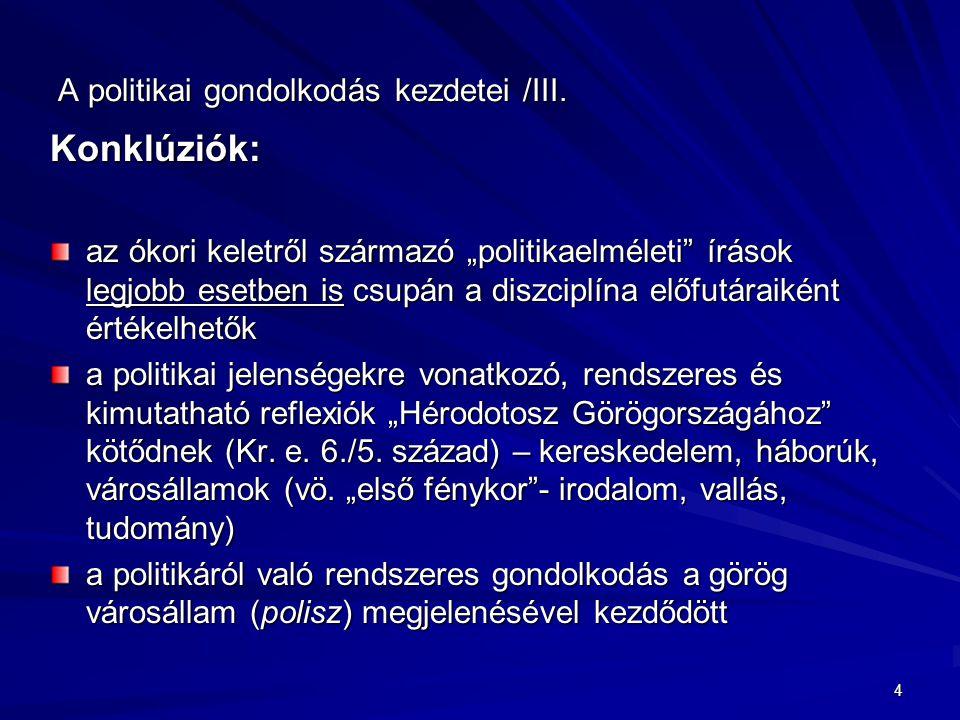 A politikai gondolkodás kezdetei /IV.
