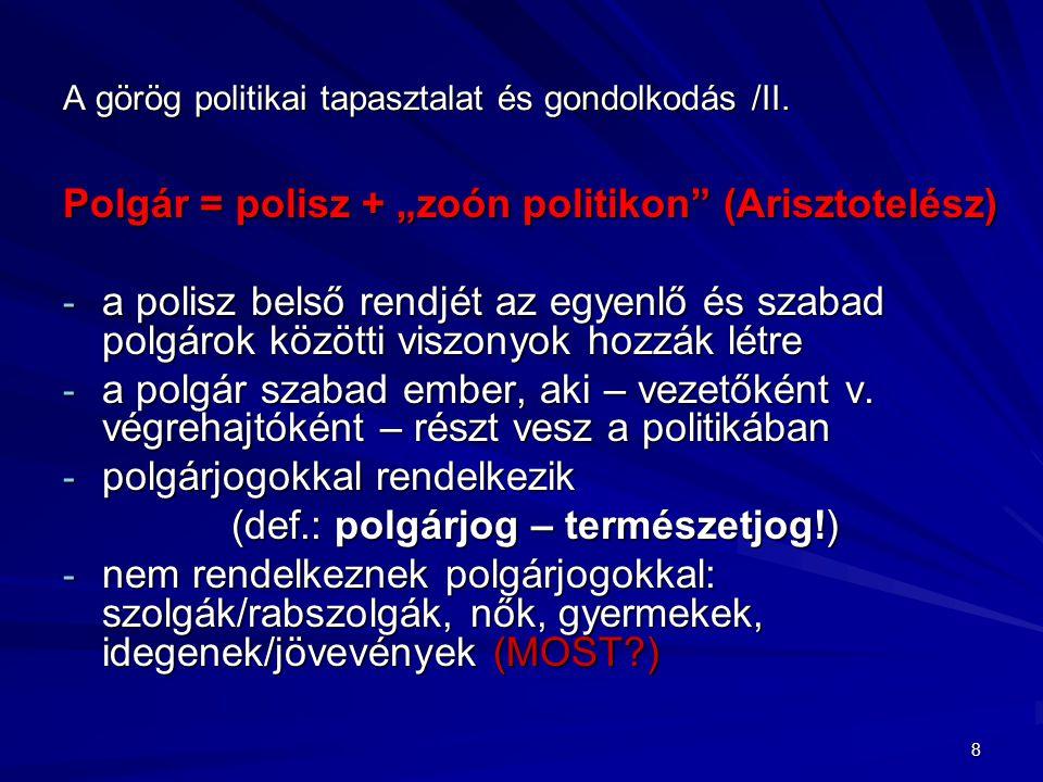 A görög politikai tapasztalat és gondolkodás /III.