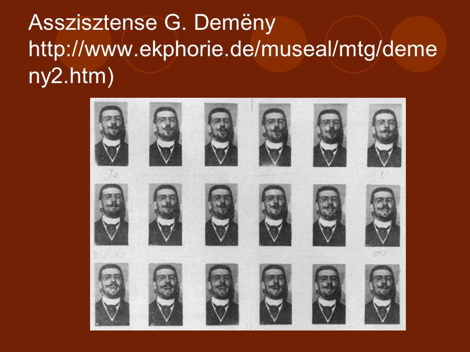 Asszisztense G. Demëny http://www.ekphorie.de/museal/mtg/deme ny2.htm)