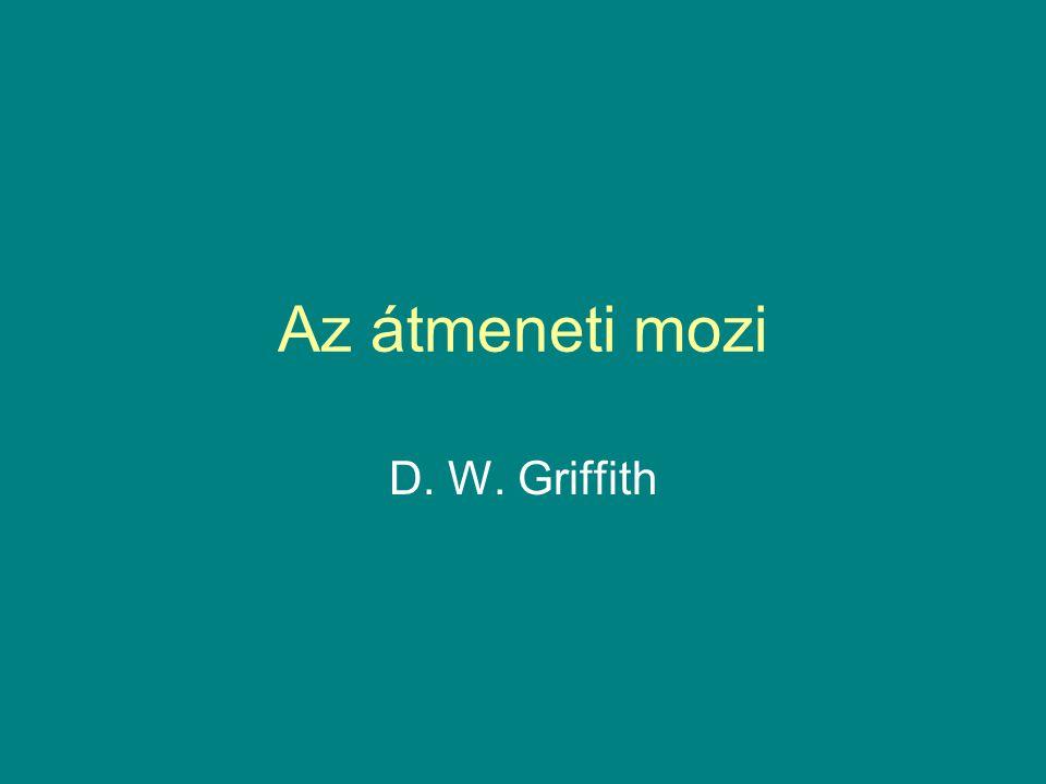 Az átmeneti mozi D. W. Griffith