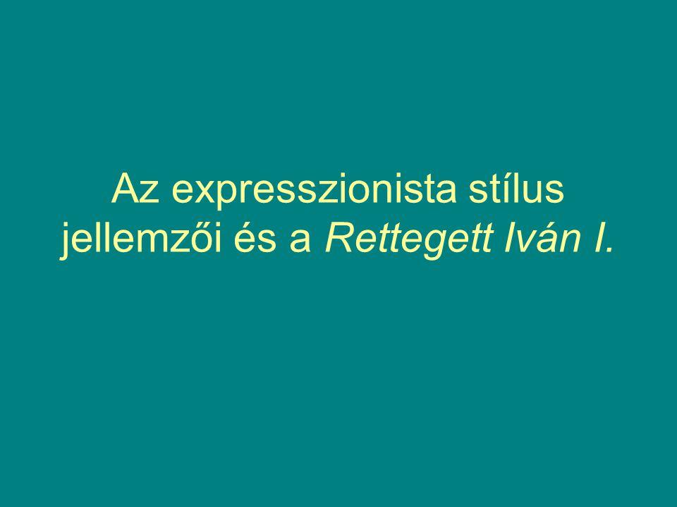 Az expresszionista stílus jellemzői és a Rettegett Iván I.