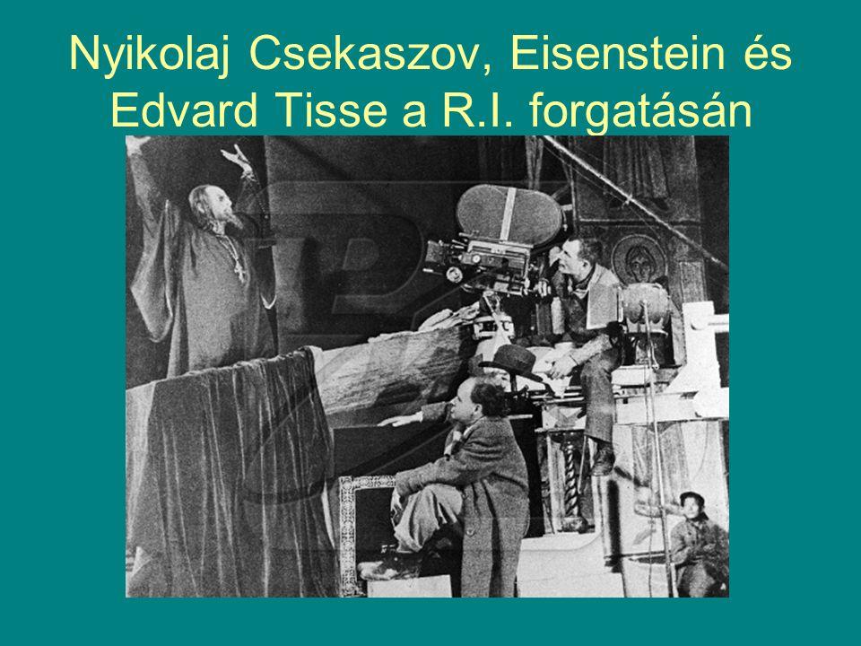Nyikolaj Csekaszov, Eisenstein és Edvard Tisse a R.I. forgatásán