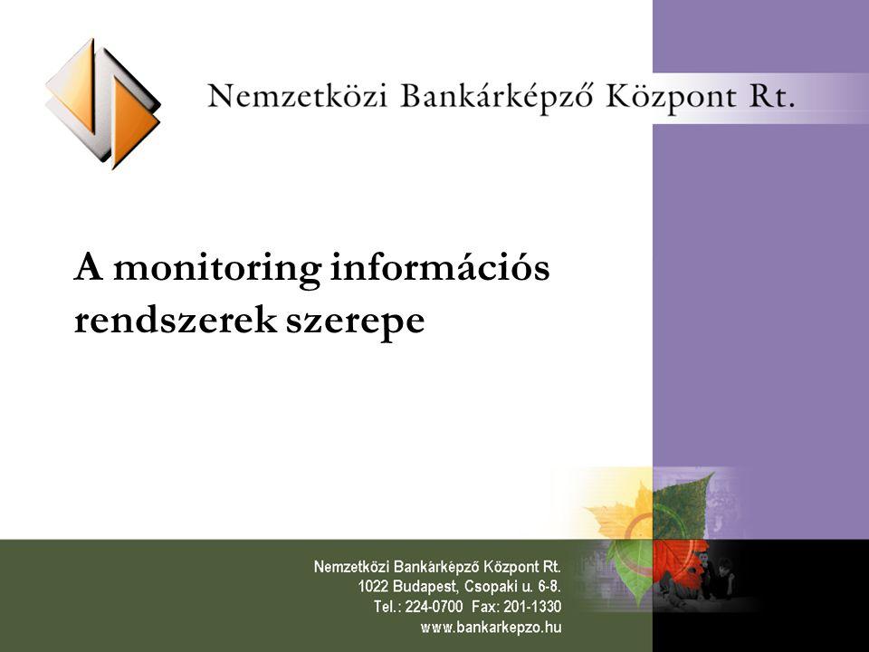 A monitoring információs rendszerek szerepe