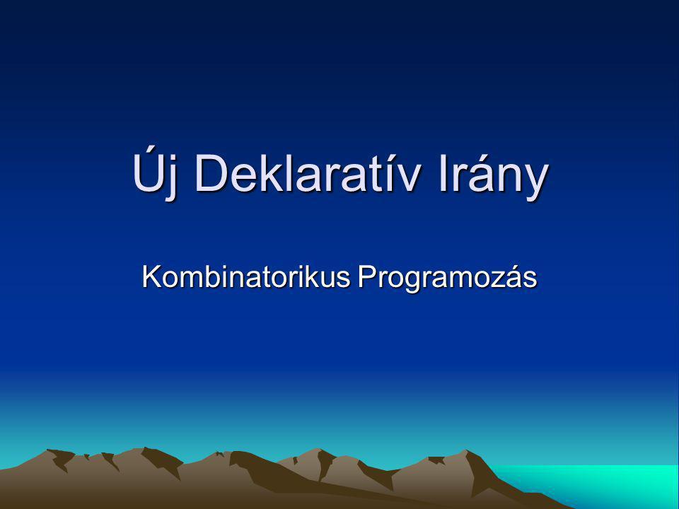 Új Deklaratív Irány Kombinatorikus Programozás