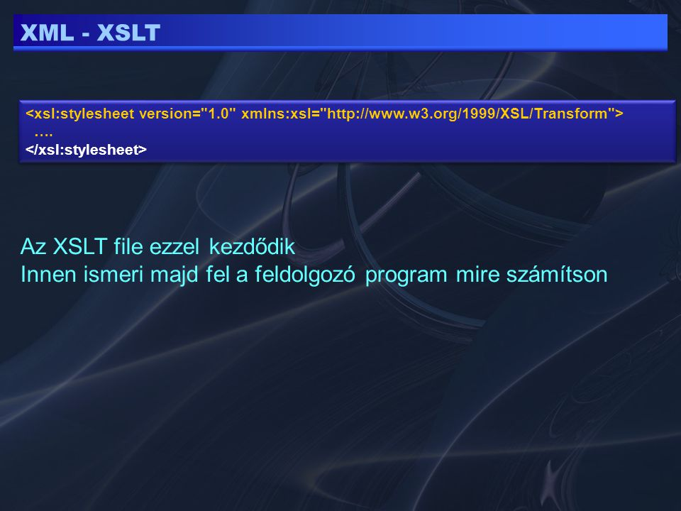 XML - XSLT …. ….