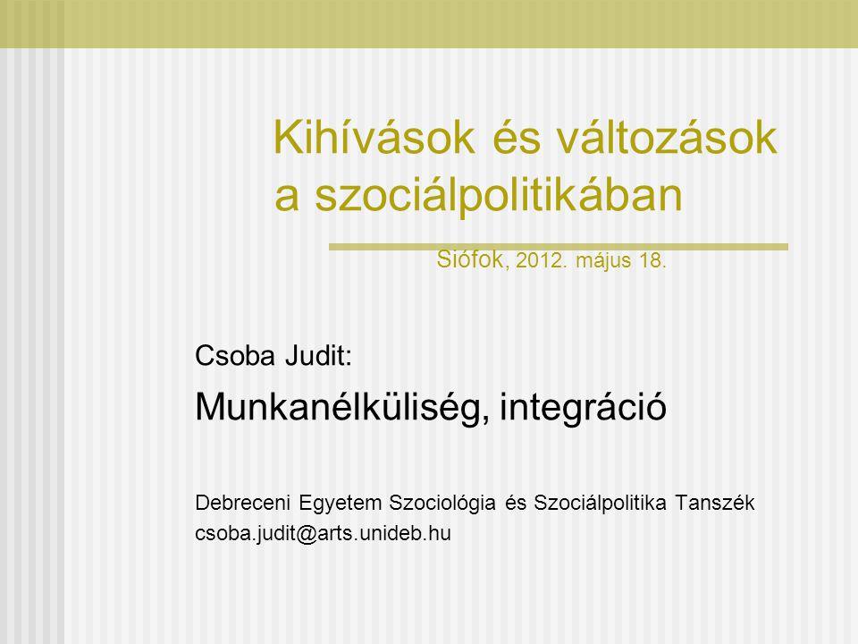 Kihívások és változások a szociálpolitikában Siófok, 2012.