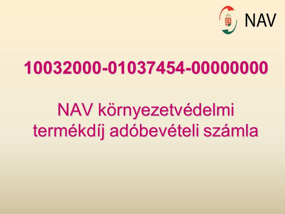 10032000-01037454-00000000 NAV környezetvédelmi termékdíj adóbevételi számla