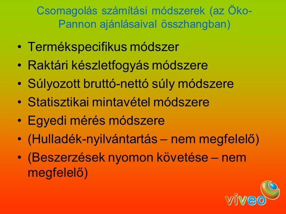 Változnak még (a teljesség igénye nélkül): A termékdíj tételek A termékdíjköteles termékek köre (pl.