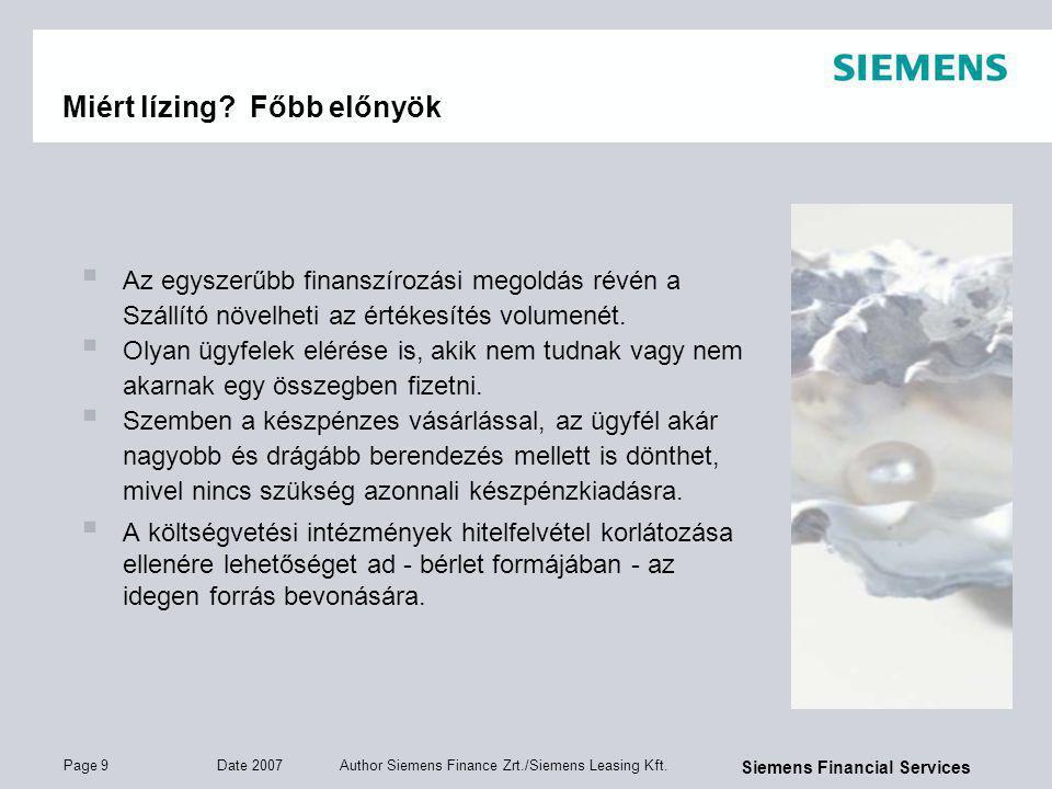 Page 10 Date 2007 Author Siemens Finance Zrt./Siemens Leasing Kft.