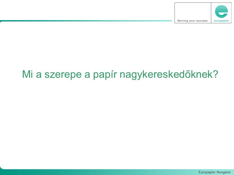 Europapier Hungária Mi a szerepe a papír nagykereskedőknek?