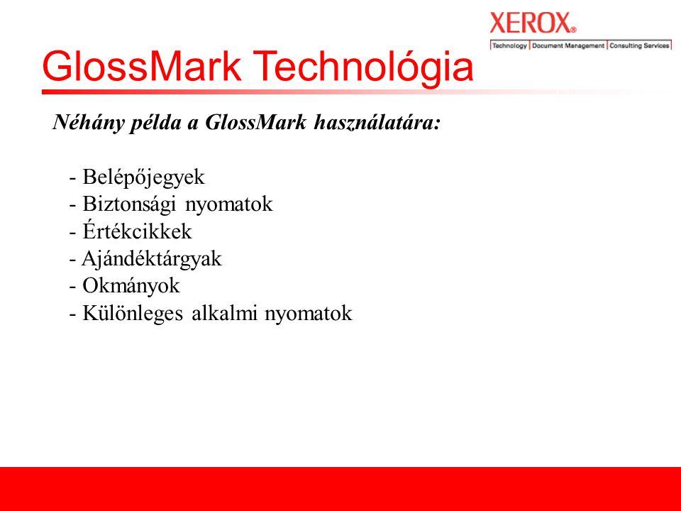 GlossMark Technológia Mely tényezők befolyásolják.