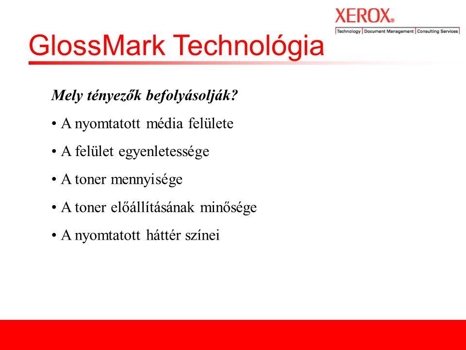 GlossMark Technológia Köszönöm a figyelmet!