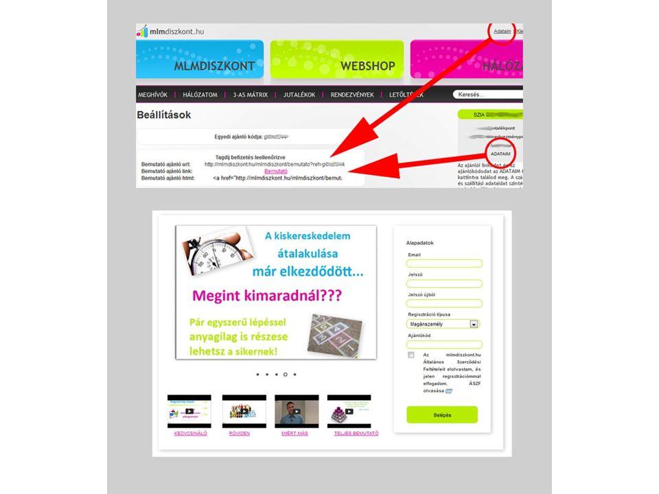 Vásárló: Ingyenes tagság Meghívhat további felhasználókat, építhet hálózatot, de jutalékra nem jogosult Általános vásárló: Saját felhasználásra vásárol Viszonteladó vásárló: továbbértékesítés vagy üzleti célú feldolgozás céljából vásárol Franchise tag: 6990 Ft+Áfa egyszeri regisztrációs díj, ez jogosít: jutalompontok jóváírására az mlmdiszkont mobilflottájához való ingyenes csatlakozásra kedvezményes vásárlásra országos szolgáltatóknál kedvezményes vásárlásra helyi vállalkozásoknál bizonyos posztok (pl.