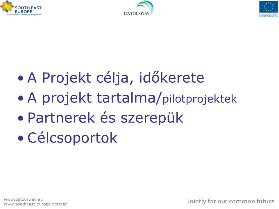 PROJEKTCÉL és IDŐTARTAM A projekt megvalósítási helye: Délkelet - európai Transznacionális Együttműködési Program /SEE Transnational Cooperation Programme/ A projekt fő célja: hozzájárulni a Duna mente fenntartható területfejlesztéséhez, közös turisztikai stratégia megfogalmazásával, valamint különböző speciális térség típusokra vonatkozó minta projektek kidolgozásával A projekt időkerete: 2009.