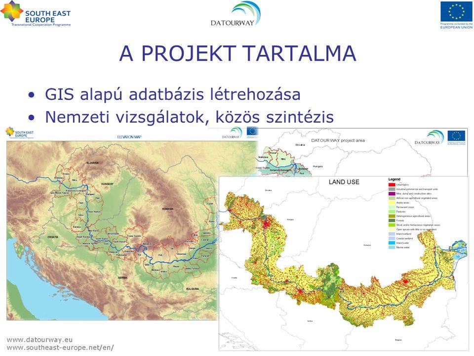 A Duna dél-keleti szakaszára fenntartható turizmus fejlesztési stratégia kidolgozása Pilot tanulmányok készítése Duna Turisztikai Információs Adatbázis és Web site létrehozása Hálózatépítés A PROJEKT TARTALMA
