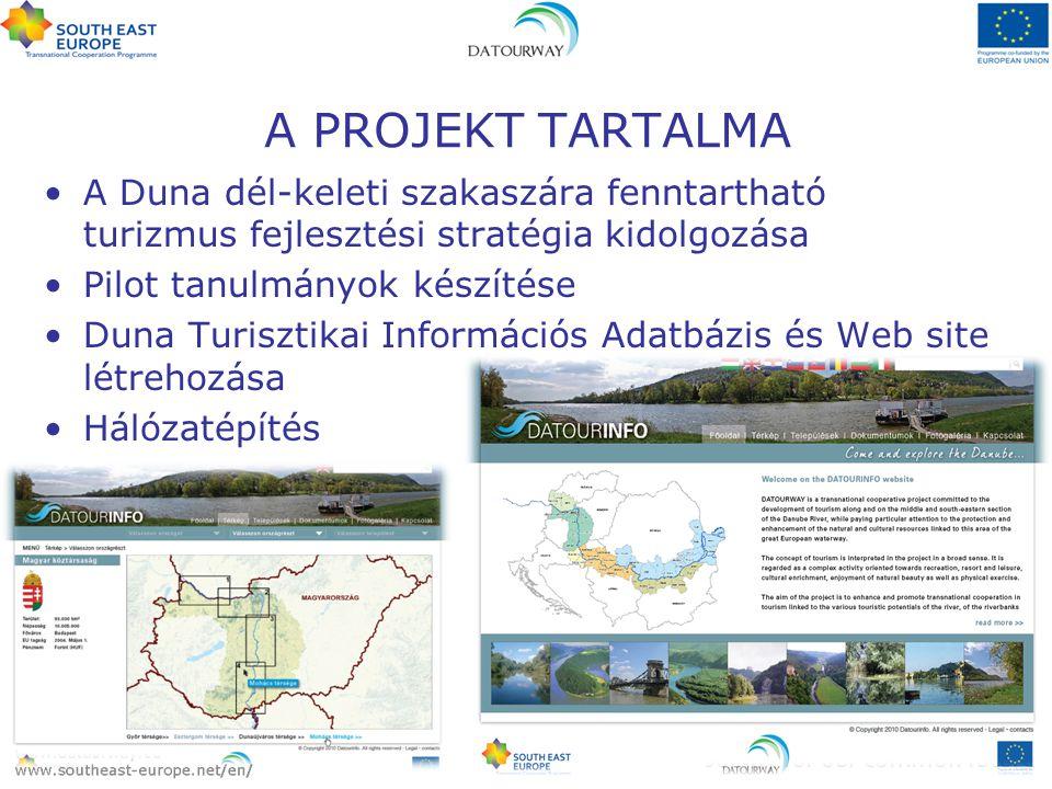 A Duna dél-keleti szakaszára fenntartható turizmus fejlesztési stratégia kidolgozása Pilot tanulmányok készítése Duna Turisztikai Információs Adatbázi
