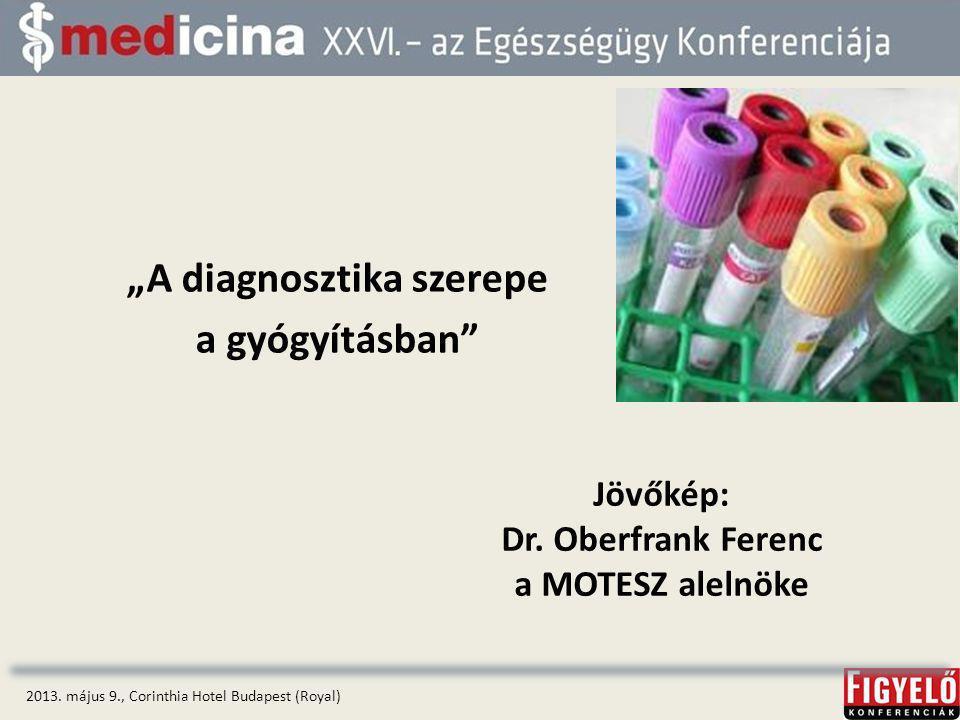"""""""A diagnosztika szerepe a gyógyításban 2013."""
