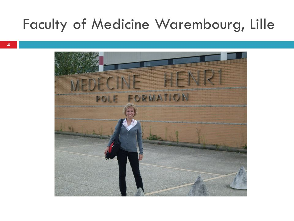 Faculty of Medicine Warembourg, Lille 4