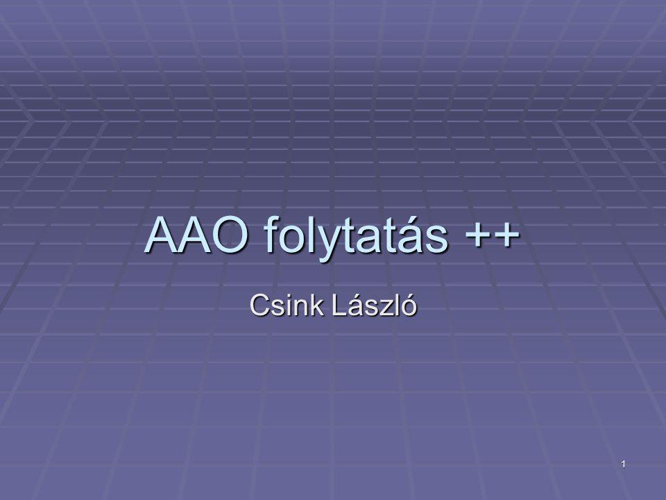 1 AAO folytatás ++ Csink László