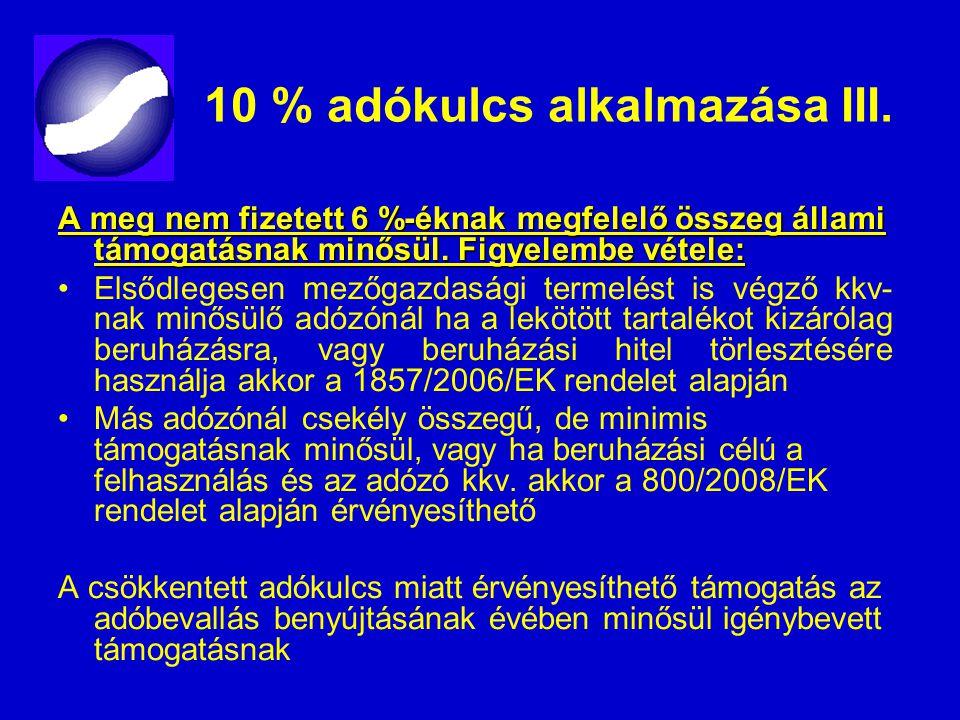 10 % adókulcs alkalmazása III.