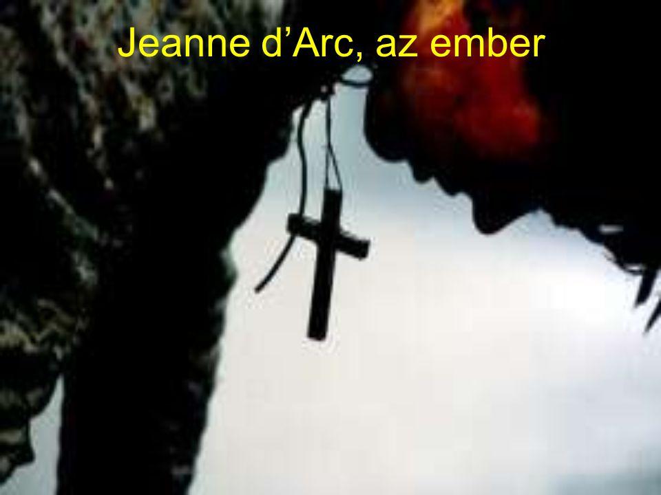 Jeanne d'Arc, az ember