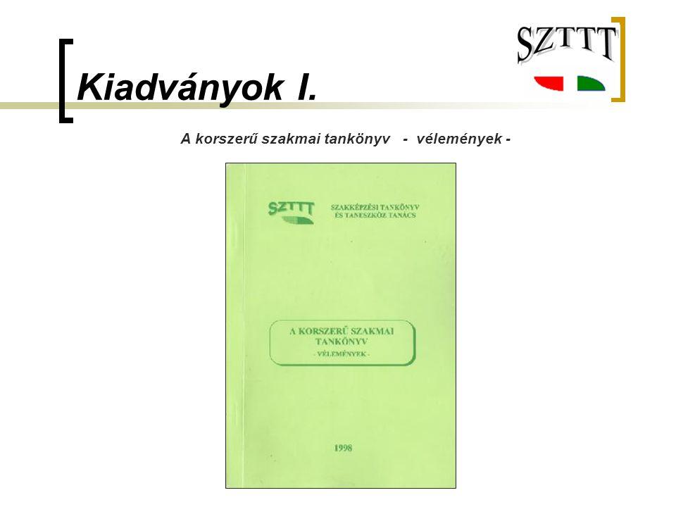 Kiadványok I. A korszerű szakmai tankönyv - vélemények -