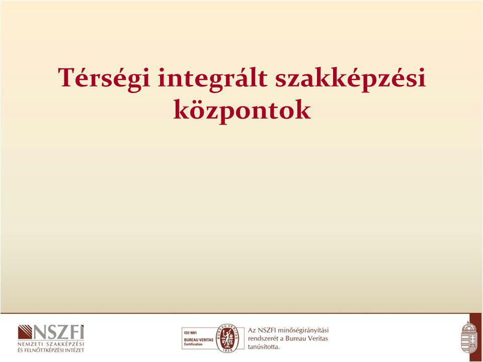 Térségi integrált szakképzési központok