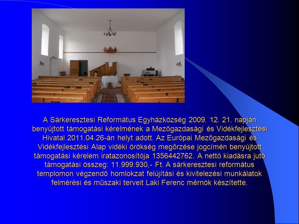 A Sárkeresztesi Református Egyházközség 2009. 12.