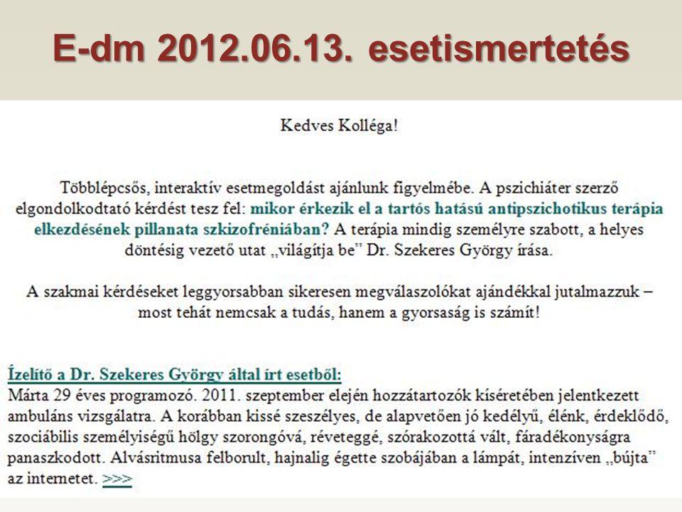 E-dm 2012.06.13. esetismertetés
