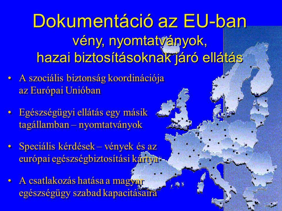 2004-03-27.Dr. Balogh Tamás - OEP 1 A szociális biztonság koordinációja az Európai Unióban Egészségügyi ellátás egy másik tagállamban – nyomtatványok