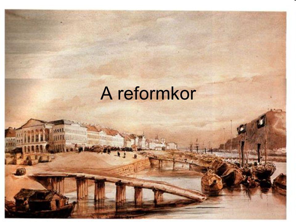 1830-1848 A reformkor