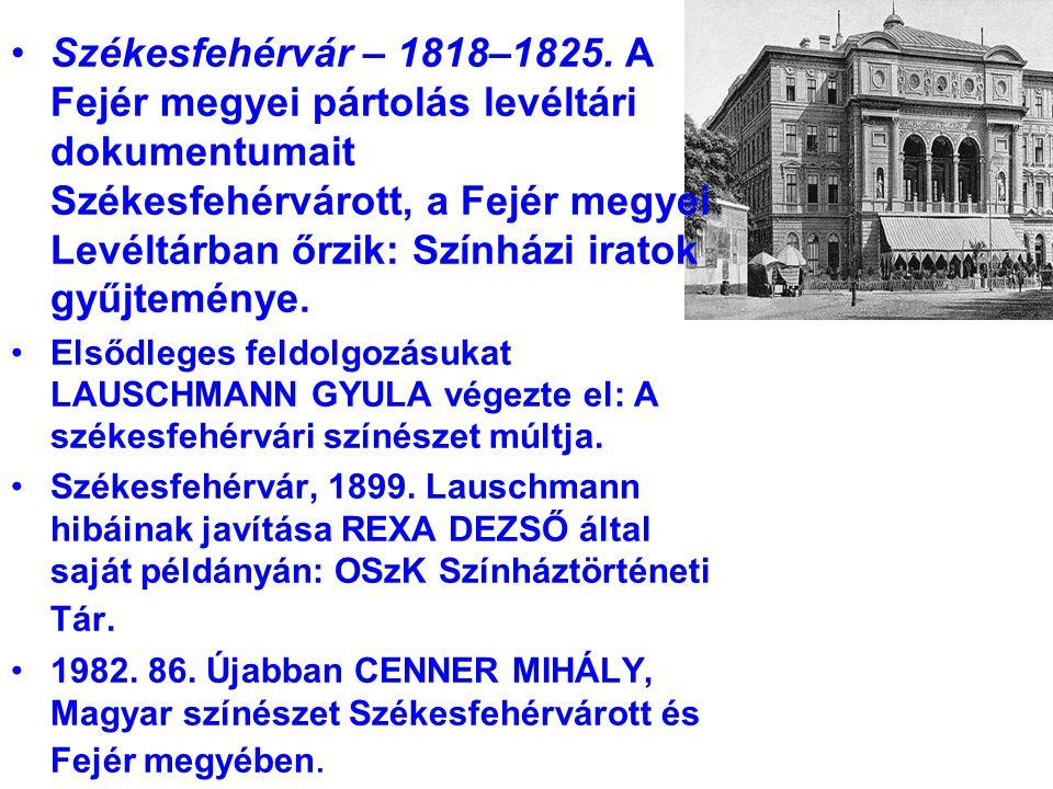 Székesfehérvár – 1818–1825.