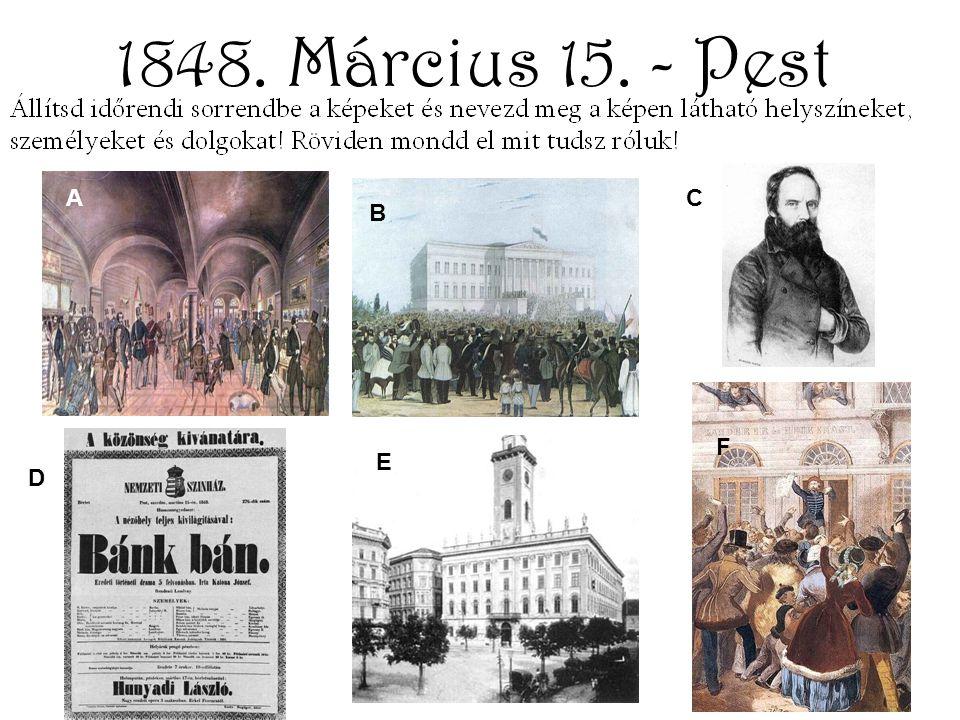 1848. Március 15. - Pest A B C D E F
