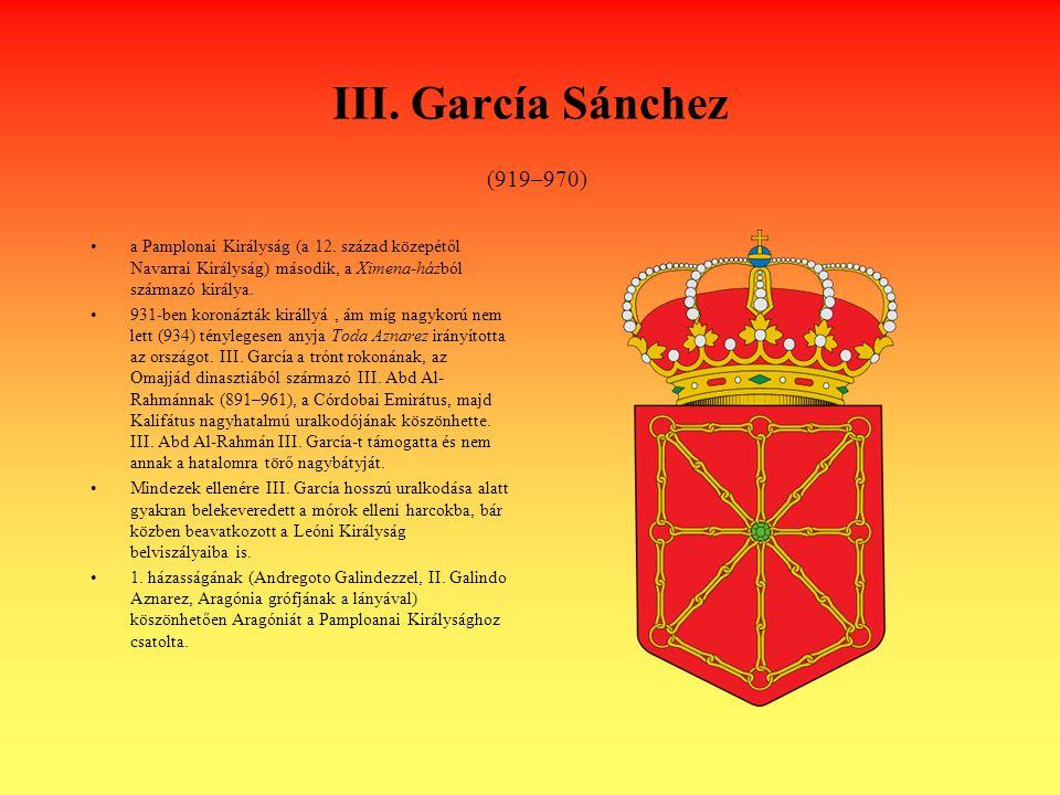 III.García Sánchez (919–970) a Pamplonai Királyság (a 12.